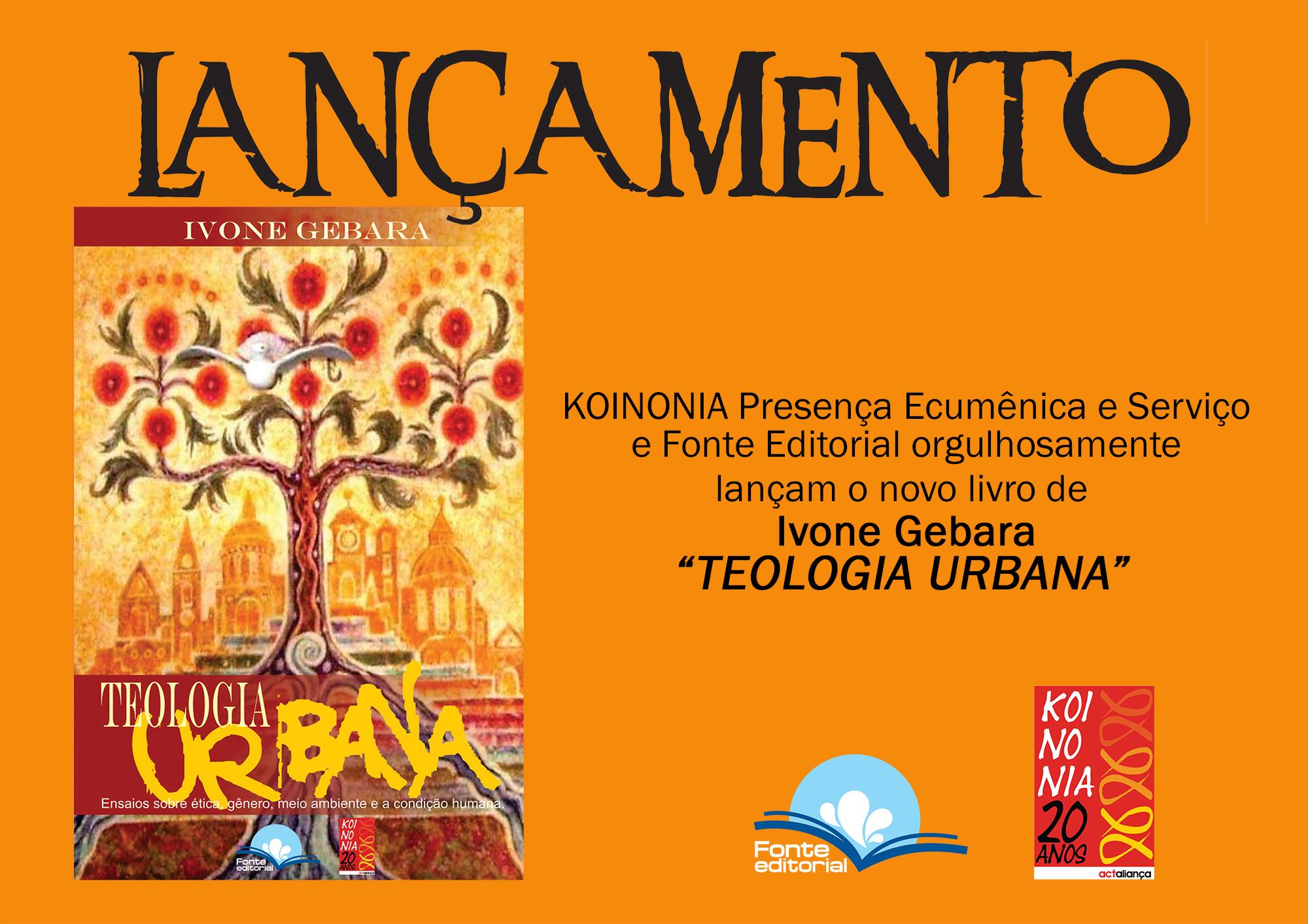 """KOINONIA lança """"Teologia Urbana"""", de Ivone Gebara, em parceria com Fonte Editorial"""
