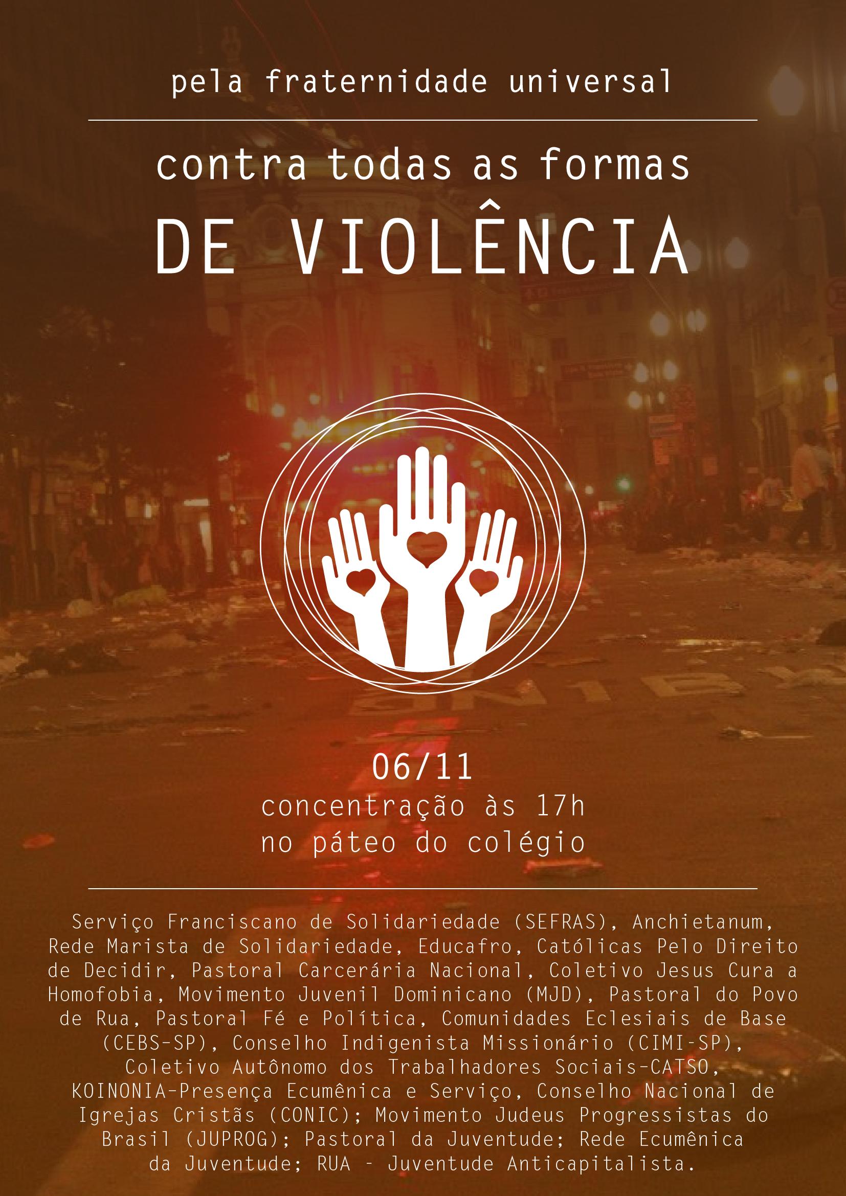 Coletivos lançam manifesto contra toda forma de violência