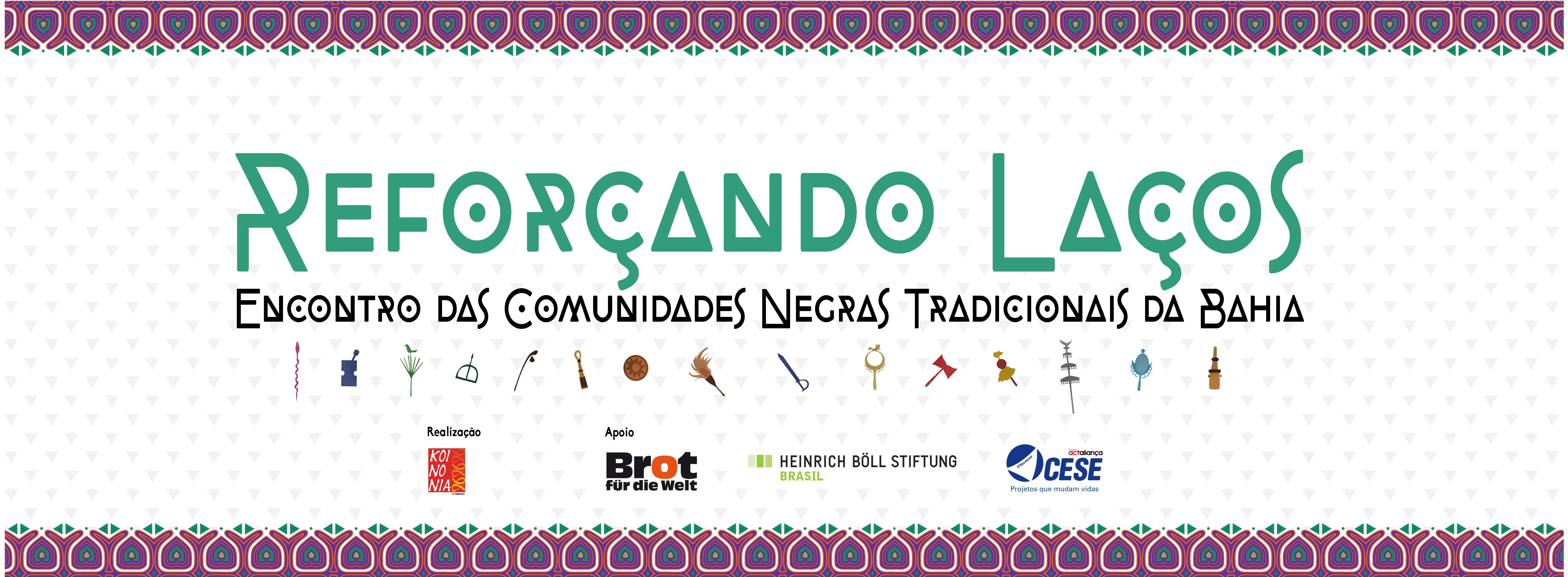Reforçando Laços – Encontro de Comunidades Negras Tradicionais da Bahia