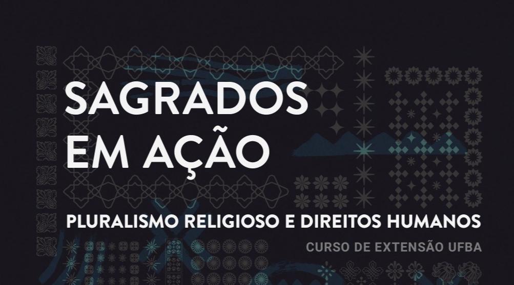 Curso de extensão sobre religiões e direitos humanos na UFBA