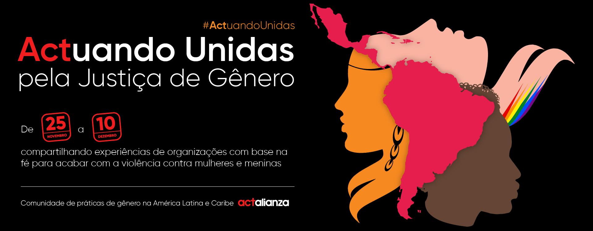 #ActuandoUnidas – KOINONIA e ACT Aliança pela fim da violência de gênero!