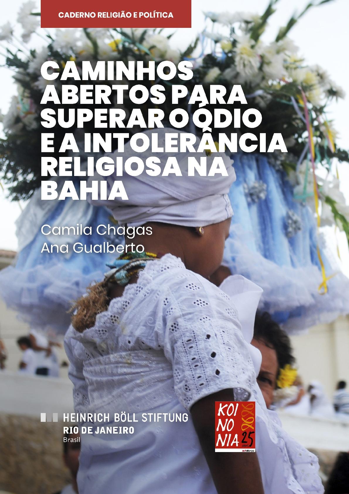 Caminhos abertos para superar o ódio e a intolerância na Bahia