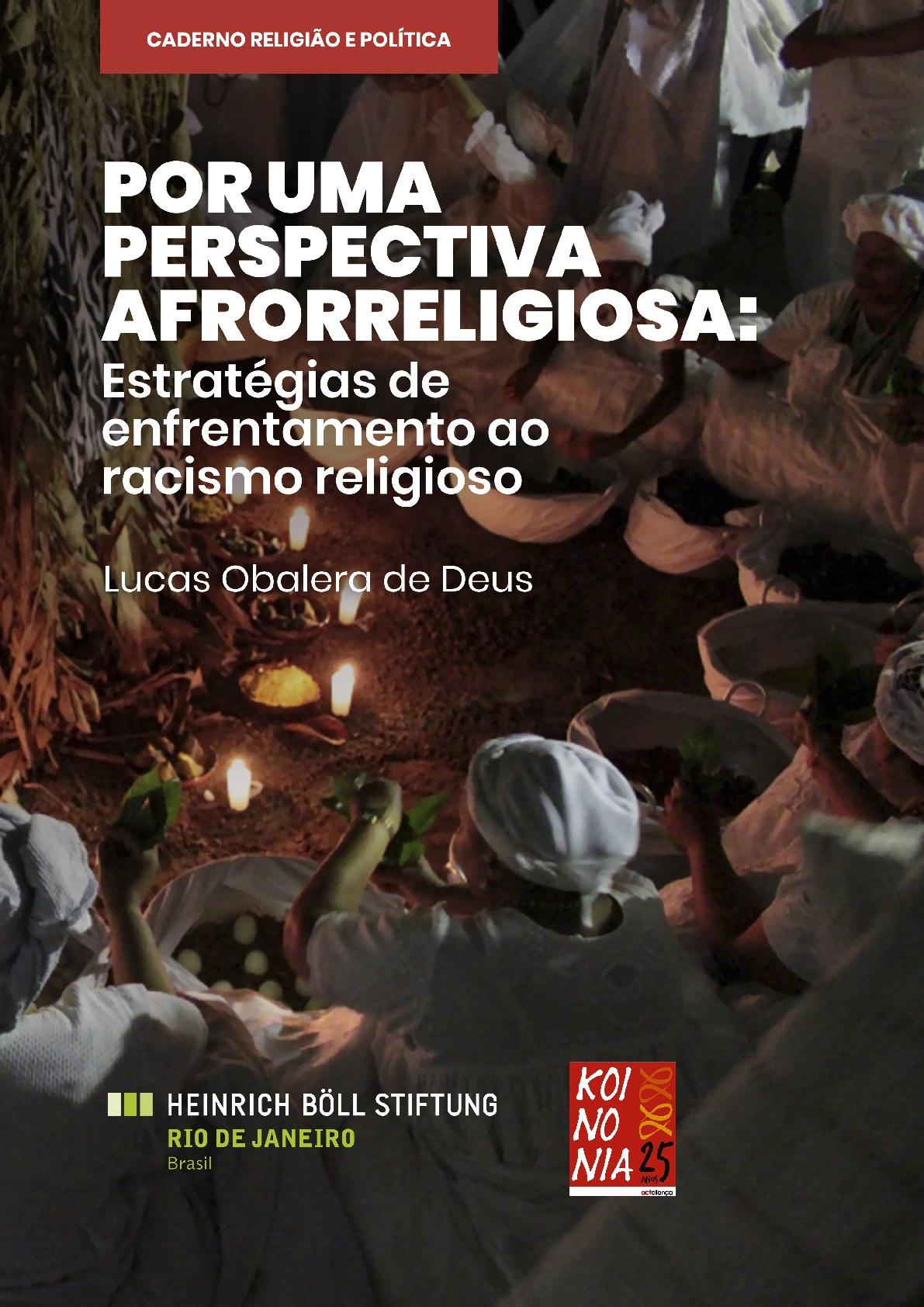 Por uma perspectiva afrorreligiosa: estratégias de enfrentamento ao racismo religioso