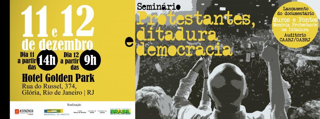 Divulgação Protestantes, ditadura e democracia