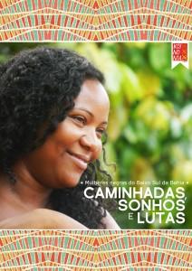"""""""Caminhadas, Sonhos e Lutas: Mulheres Negras do Baixo Sul da Bahia"""". Ana Gualberto (Org.)"""