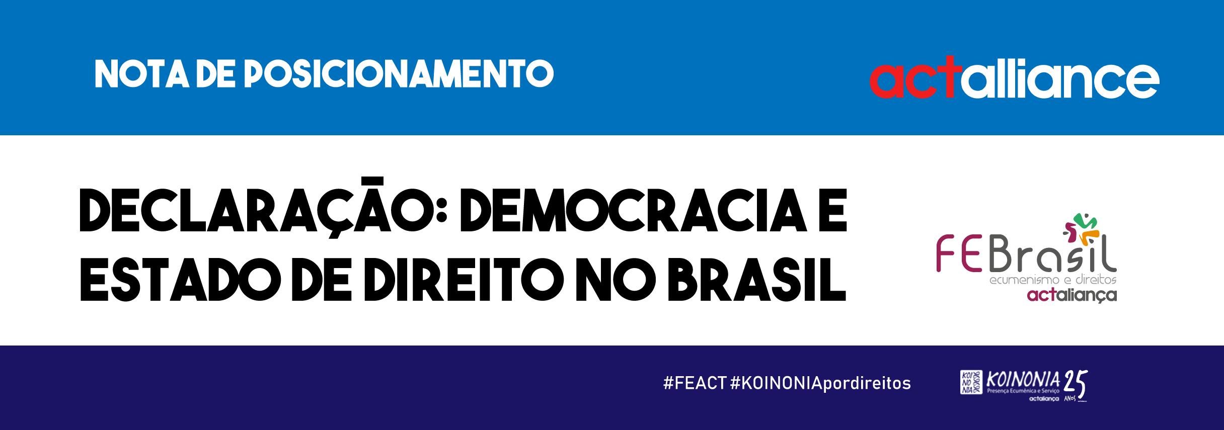 ACT Aliança se posiciona sobre situação da democracia brasileira